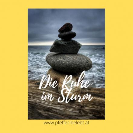 Die Ruhe im Sturm